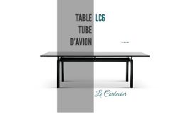 Tavolo LC6 per Cassina