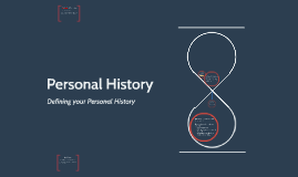 Your Personal History