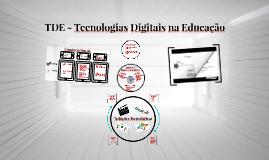 TDE - Tecnologias Digitais na Educação