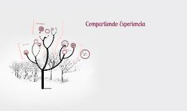 Copy of Compartiendo Experiencia