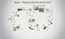 """Spacer śladami """"Lalki"""" Bolesława Prusa- Łazienki"""