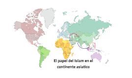 El papel del Islam en el continente asiatico
