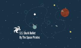 S.S. Shark Bullet