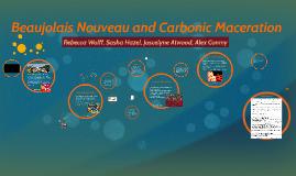Beaujolais Nouveau and Carbonic Maceration