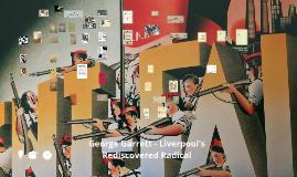George Garrett - Liverpool's Rediscovered Radical