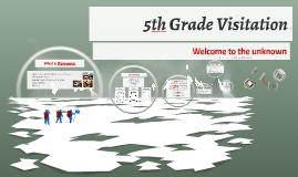 5th Grade Visitation