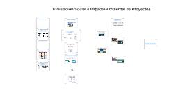 Evaluación Social e Impacto Ambiental de Proyectos