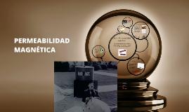 Copy of PERMEABILIDAD MAGNÉTICA