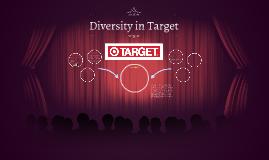 Diversity in Target