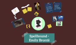 Spellbound emily bronte essay