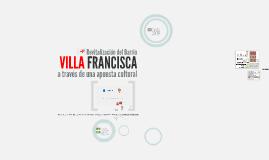 Revitalización del Barrio Villa Francisca a través de una ap
