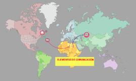 ELEMENTOS DE COMUNICACIÓN