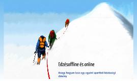 Edzésoffline és online