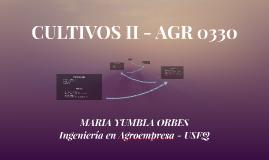 CULTIVOS II - AGR 0330