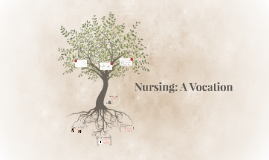 Nursing: A Vocation