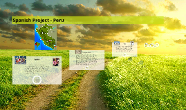 Spanish Project - Peru