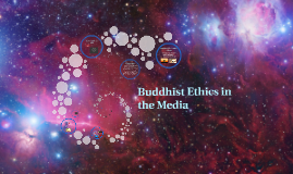 Buddhist Ethics in the Media