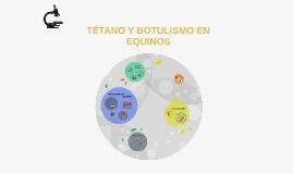 Copy of TETANOS Y BOTULISMO EN EQUINOS
