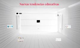 Nuevas tendencias educativas
