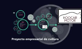Copy of Proyecto empresarial de cultura