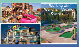 Working with Wyndham Vacation Ownership