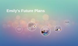 Emily's Future Plans
