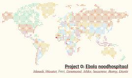 Ebola noodhospitaal