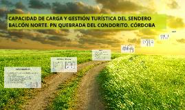CAPACIDAD DE CARGA Y GESTIÓN TURÍSTICA DEL SENDERO BALCÓN NORTE, PNQC, CÓRDOBA