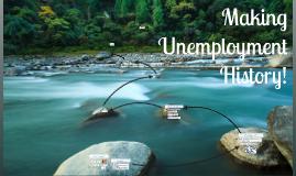 Making Unemployment History