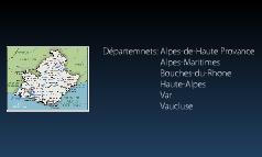 PACA (Provance Lpes Cote d'Azur)
