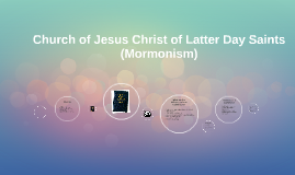 Church of Jesus Christ of Latter Day Saints (Mormonism)