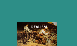 Copy of Copy of Copy of Realism