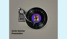 Senior Seminar Presentation