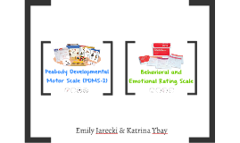 Peabody Developmental Motor Scale Behavioral And