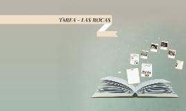 TAREA - LAS ROCAS