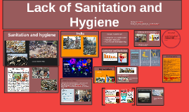 Sanitation and cleanliness