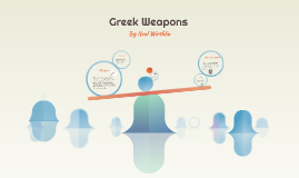 Greek Weapons
