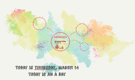Today is thursday, march 14