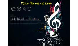Música: Algo más que sonido