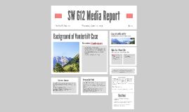SW 612 Media Report