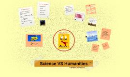 Copy of Science VS Humanities