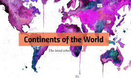 Contines of the World