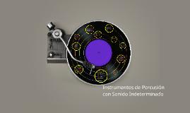 Percusiòn Sonido Indeterminado