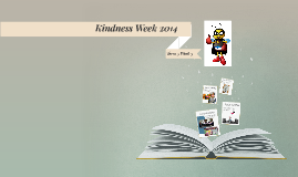 Kindness Week (Term 3 Week 3)