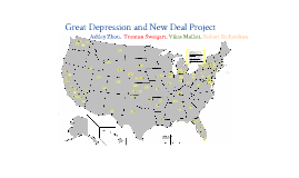 Copy of Great Depression and New Deal Project