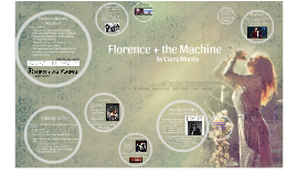 Copy of Florence and the Machine