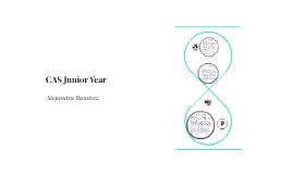CAS Junior Year