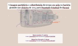 A imagem partidária e a distribuição do tempo em ação no hor