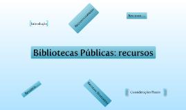 Bibliotecas Públicas - recursos