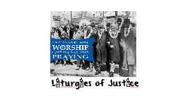liturgies of justice